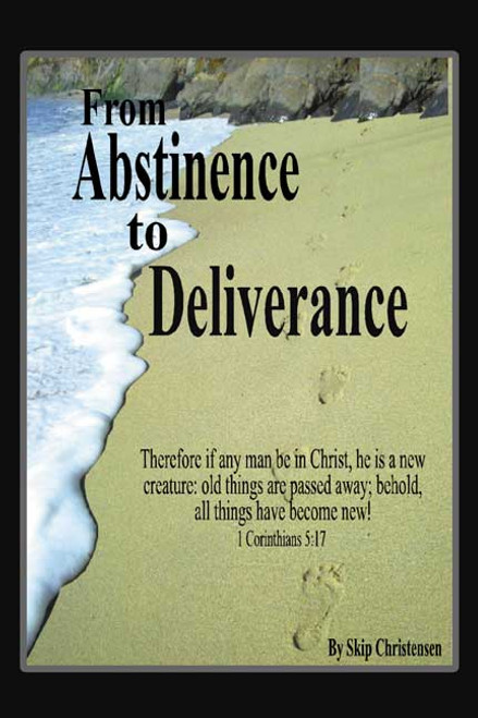 From Abstinence to Deliverance