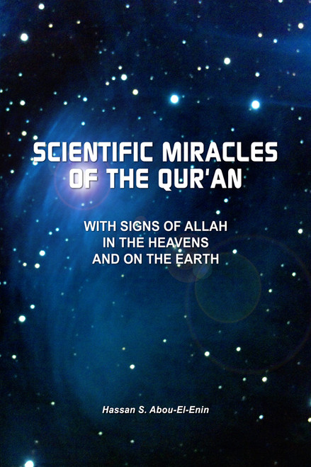 Scientific Miracles of the Qur'an with Signs of Allah in the Heavens and on the Earth