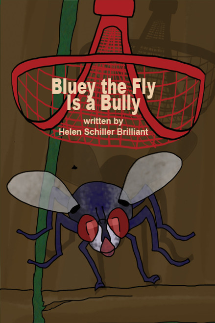 Bluey the Fly Is A Bully