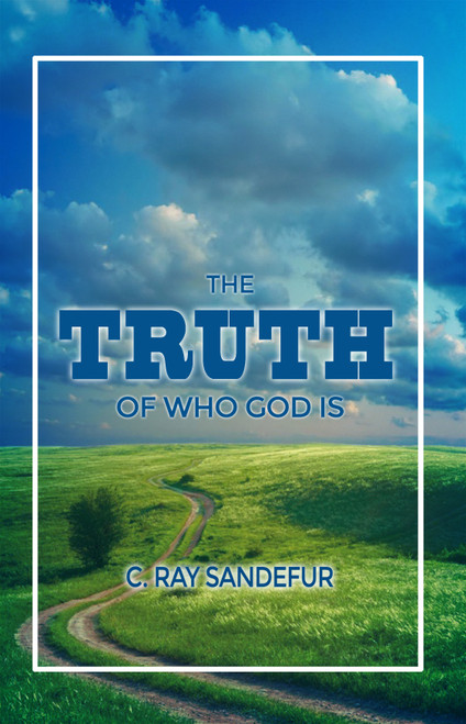 The Truth of Who God Is