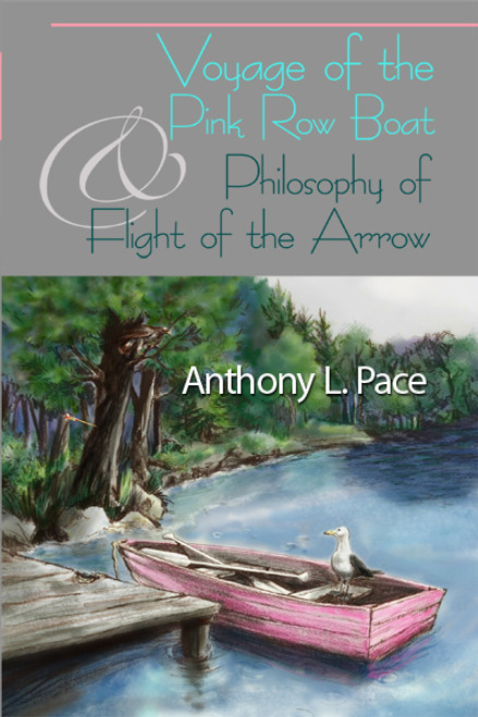 Voyage of the Pink Row Boat and Philosophy of Flight of the Arrow