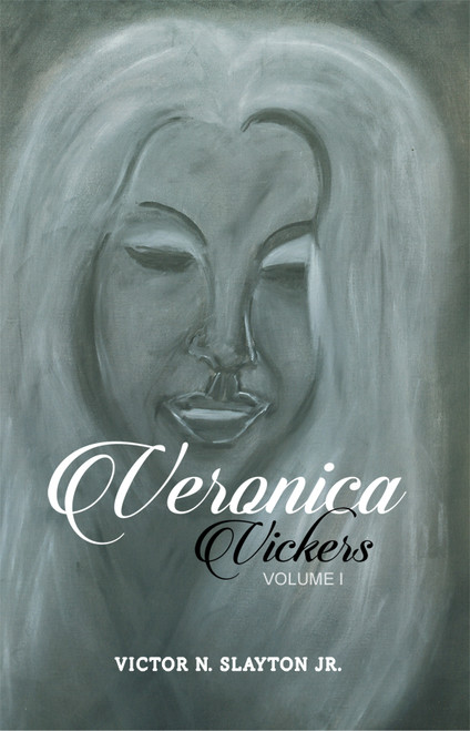 Veronica Vickers: Volume I
