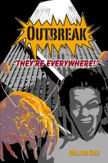 Outbreak: They're Everywhere!
