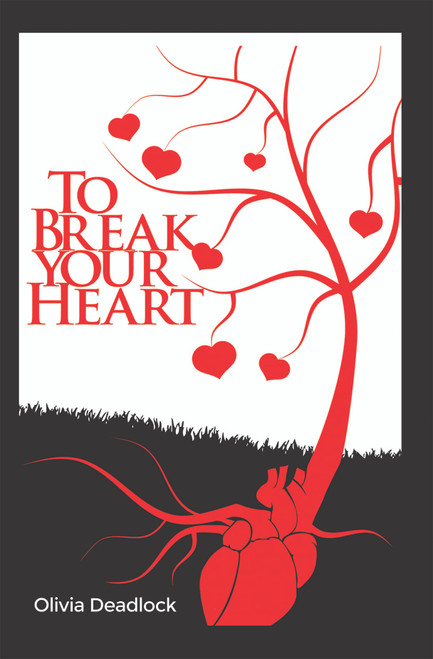 To Break Your Heart