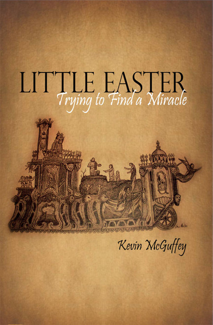 Little Easter: Trying to Find a Miracle