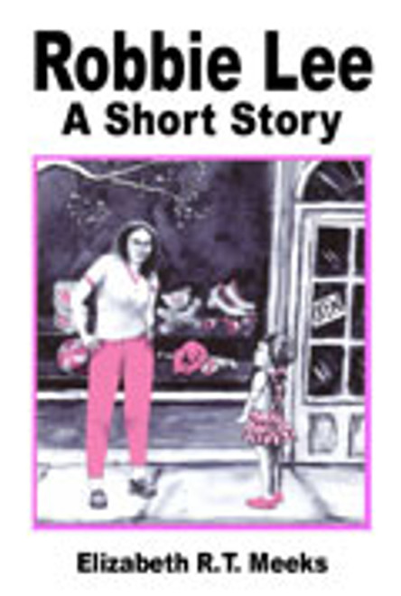 Robbie Lee: A Short Story
