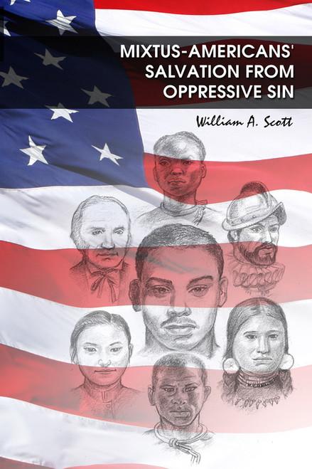Mixtus-Americans' Salvation From Oppressive Sin