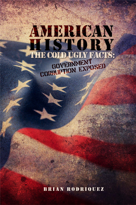 American History: The Cold Ugly Facts