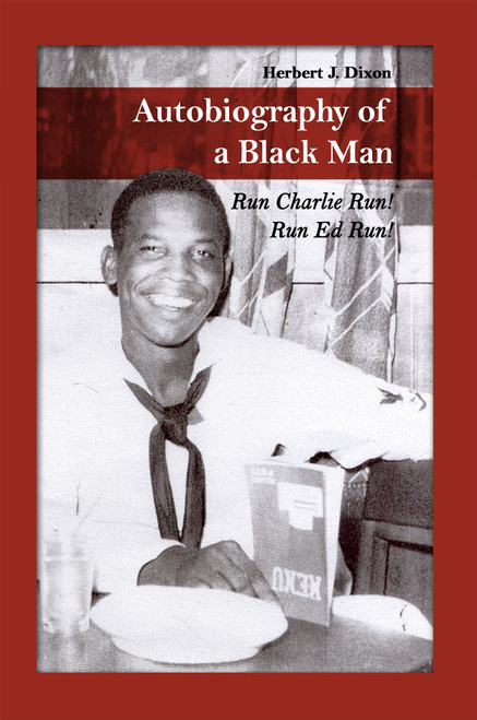 Autobiography of a Black Man: Run Charlie Run!  Run Ed Run!