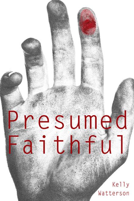 Presumed Faithful