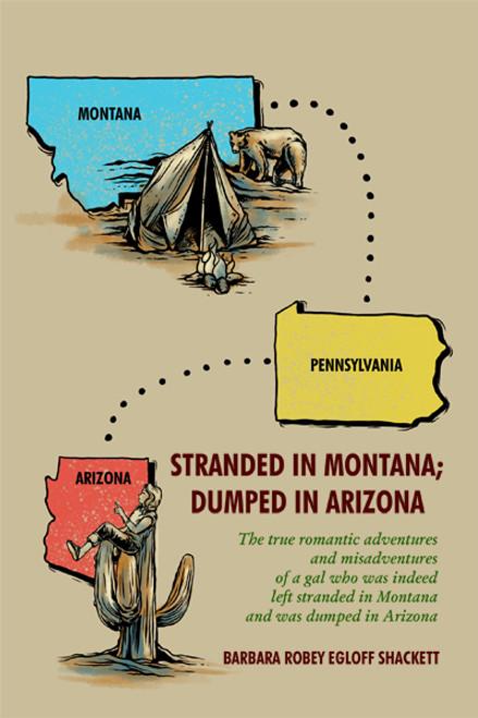 Stranded in Montana; Dumped in Arizona