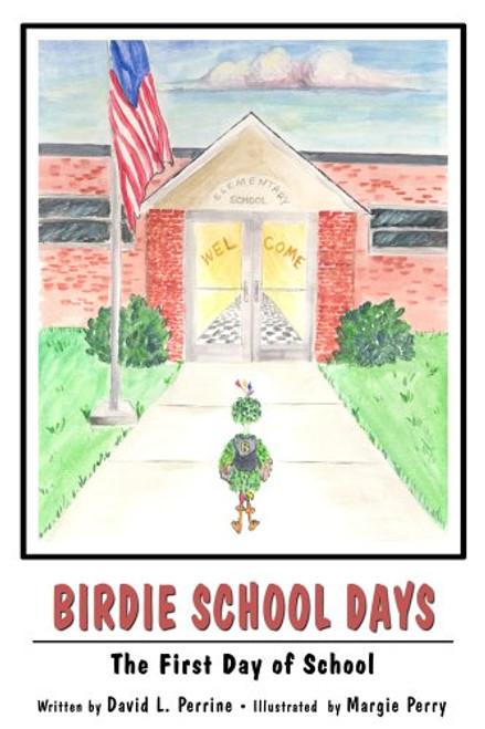 Birdie School Days: The First Day of School