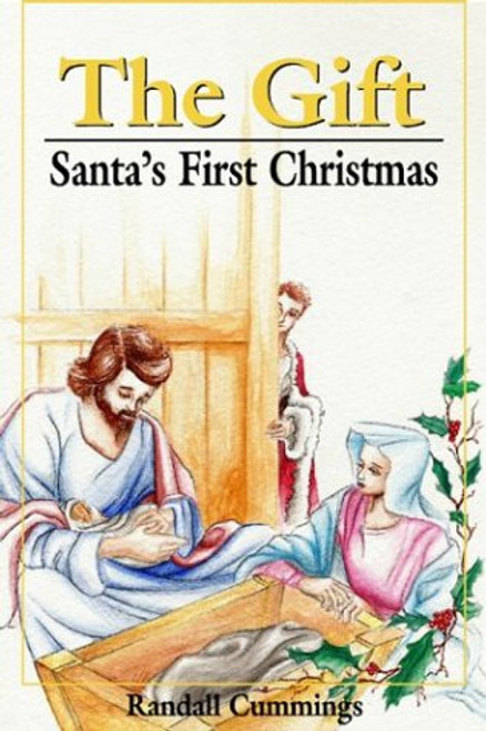 The Gift: Santa's First Christmas