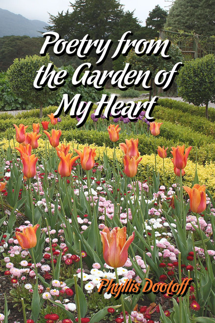 Poetry from the Garden of My Heart