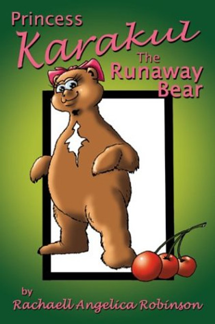 Princess Karakul: The Runaway Bear