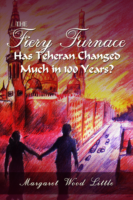 The Fiery Furnace: Has Teheran Changed Much in 100 Years?