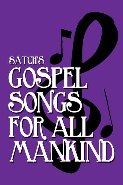 Gospel Songs for All Mankind Part II