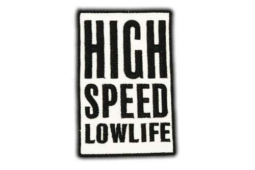 High Speed Lowlife Patch