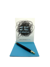 """We slip. We  fall. We breakdown. We rise. We heal. We slay.  4.25"""" x 5.5"""" card is blank inside. Printed on heavyweight 100% cotton card stock. Includes a matching A2 envelope"""