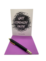 "Grit, Strength, Pride. You've got this. 4.25"" x 5.5"" card is blank inside. Printed on heavyweight 100% cotton card stock. Includes a matching A2 envelope."