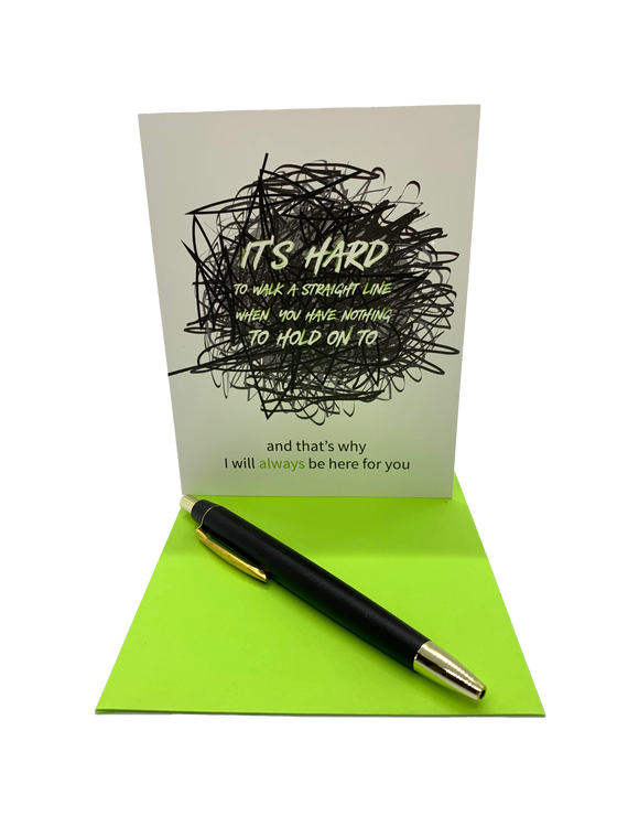 "It's hard to walk a straight line when you have nothing to hold on to.  4.25"" x 5.5"" card is blank inside. Printed on heavyweight 100% cotton card stock. Includes a matching A2 envelope."