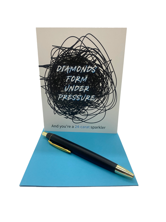 "Diamonds form under pressure. And you are a 24 carat sparkler. 4.25"" x 5.5"" card is blank inside. Printed on heavyweight 100% cotton card stock. Includes a matching A2 envelope."