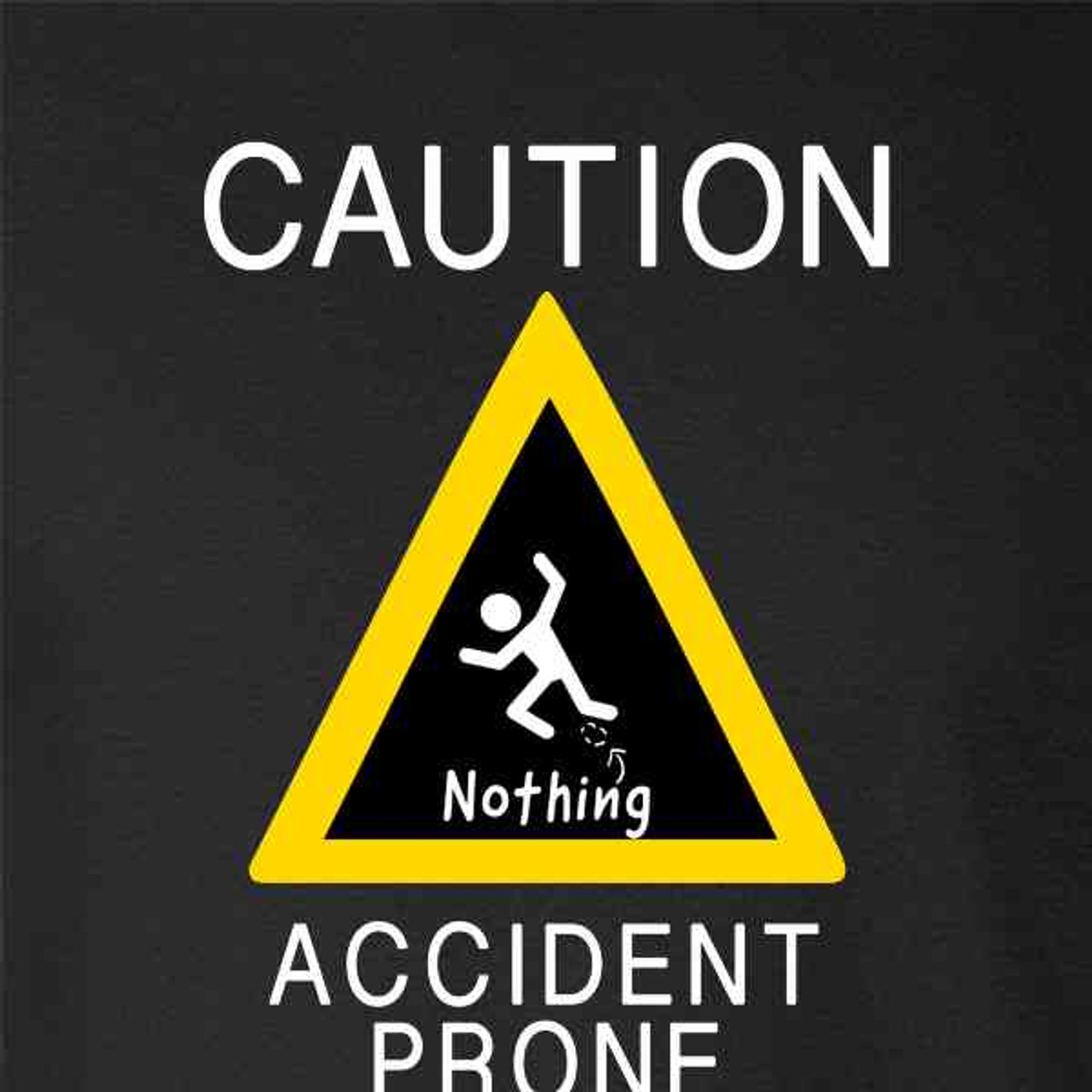 Accident Prone Funny Toddler T Shirt