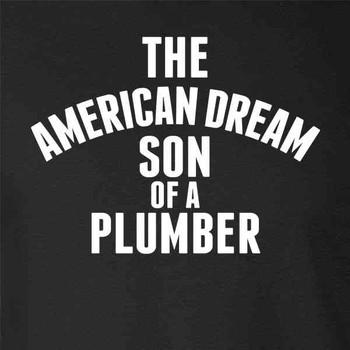 Pop Threads The American Dream Son of a Plumber Mens Fleece Hoodie Sweatshirt