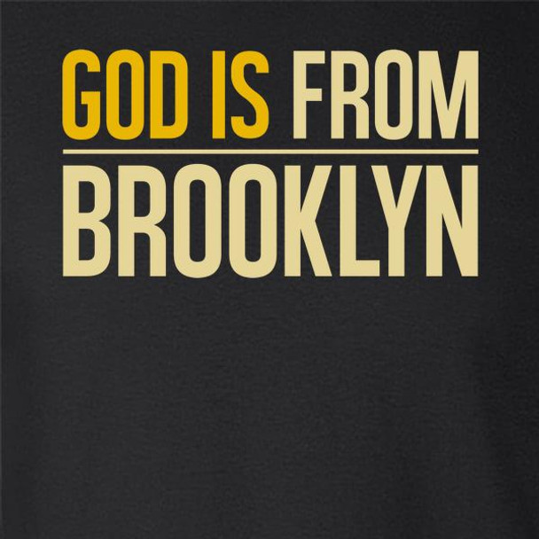 God Is From Brooklyn NYC
