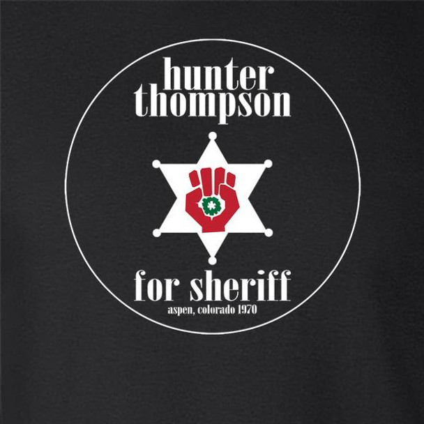 Hunter S Thompson For Sheriff Books Funny