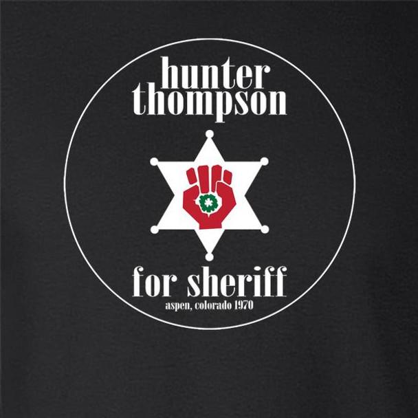 Hunter S Thompson For Sheriff Books Funny