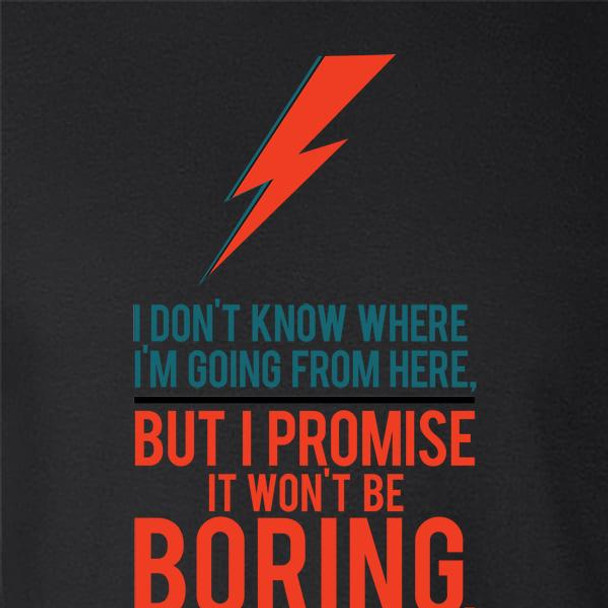 It Won't Be Boring Quote Motivational Music