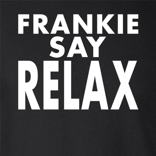 Frankie Say Relax Classic 80s