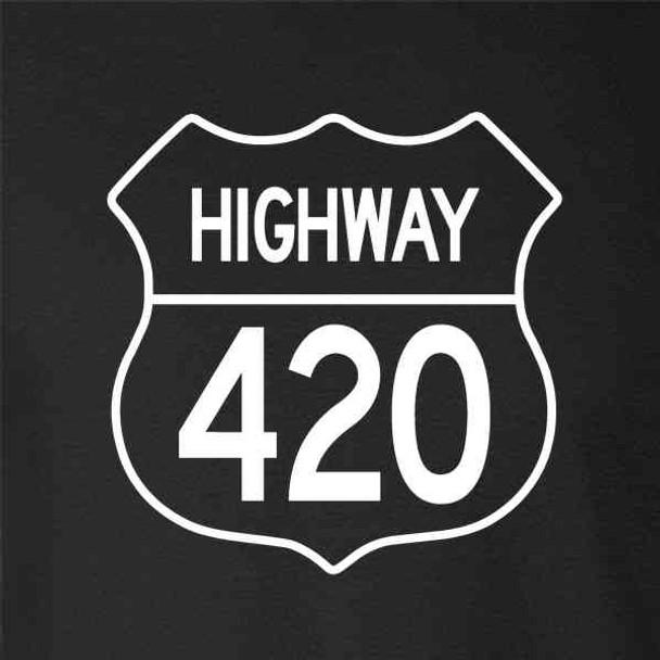 Highway 420 Pot Smoking Weed Marijuana Cannabis