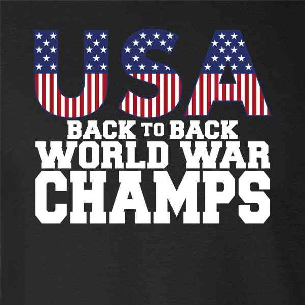 USA Back To Back World War Champions 4th of July