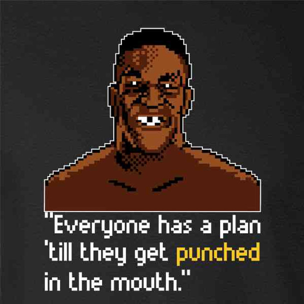 Iron Mike Everybody Has A Plan 8 Bit Quote
