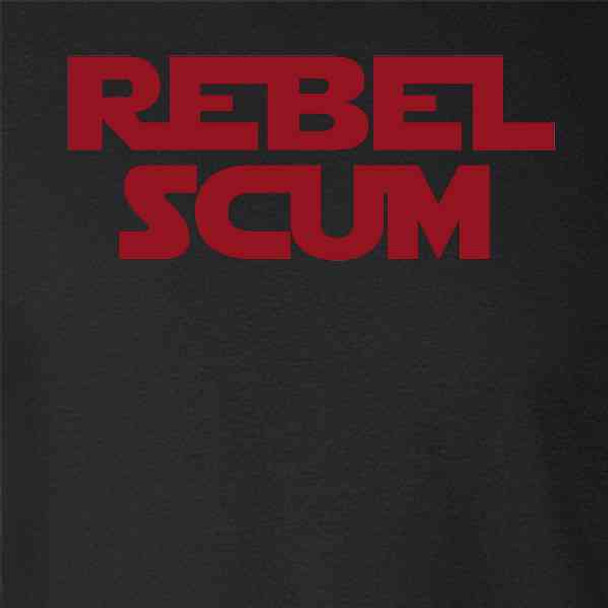 Rebel Scum Quote Political Clothing Funny
