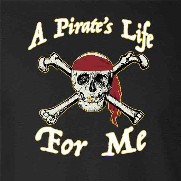 A Pirate's Life For Me Halloween Costume Skull