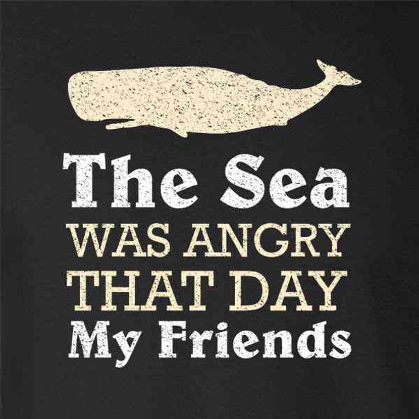 The Sea Was Angry That Day My Friends Funny