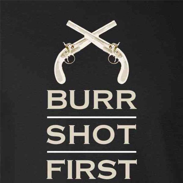 Aaron Burr Shot First