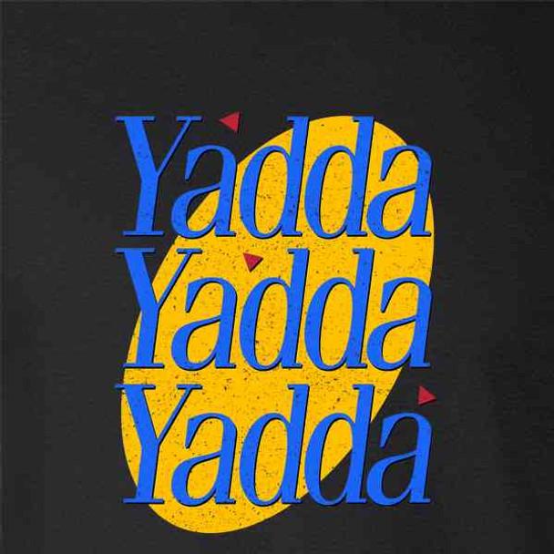Yadda Yadda Yadda Funny Quote TV Show