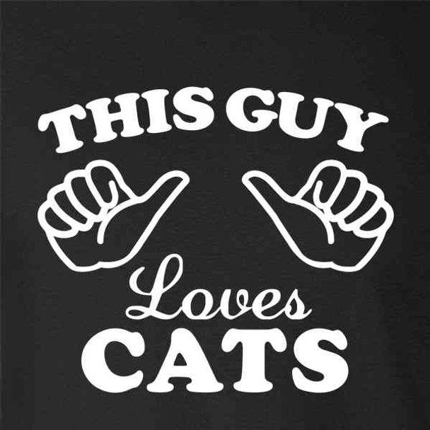 This Guy Loves Cats
