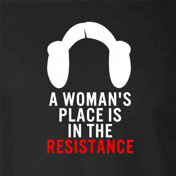 A Woman's Place Is In The Resistance Feminist