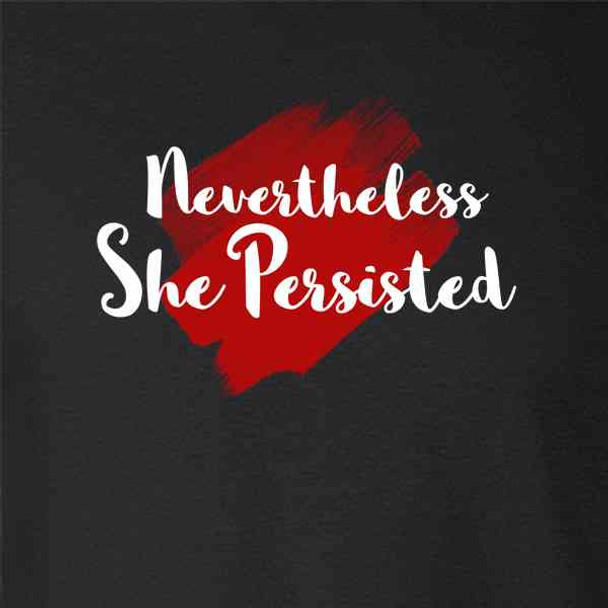Nevertheless She Persisted Feminist Political