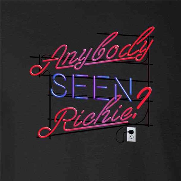Anybody Seen Richie?