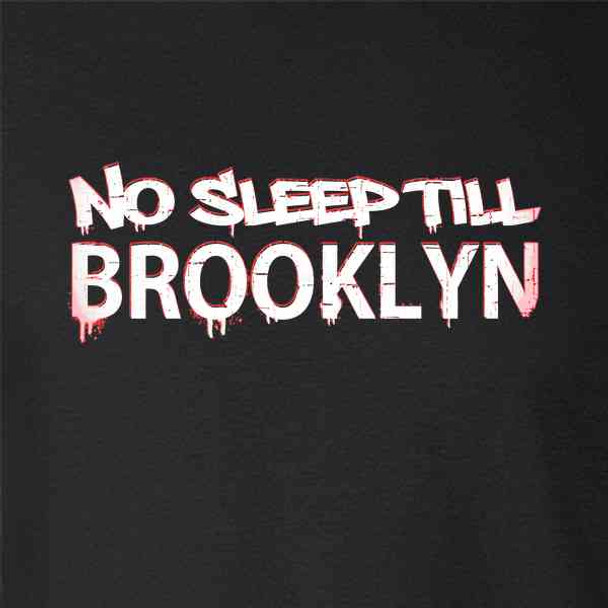 No Sleep Till Brooklyn Graffiti