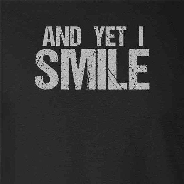 And Yet I Smile