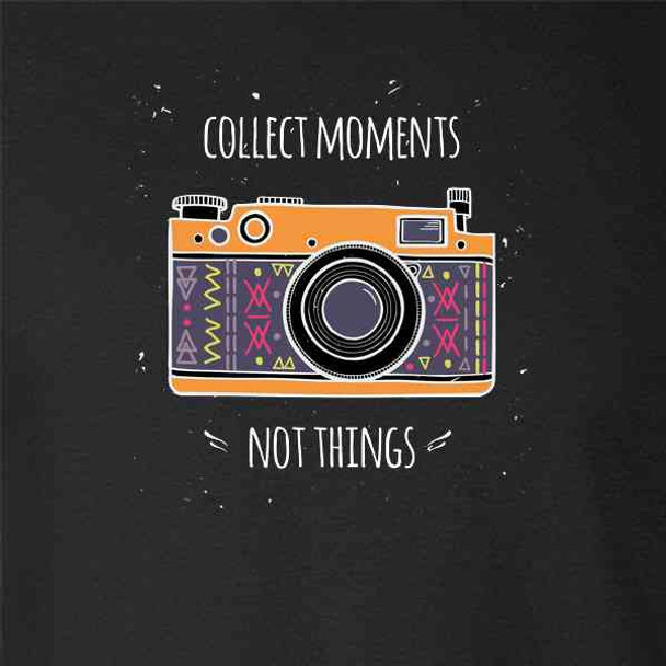Collect Moments Not Things Retro Camera