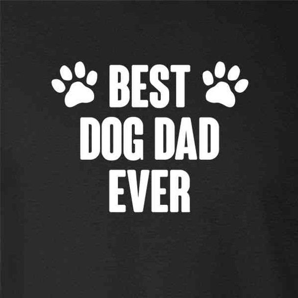 Best Dog Dad Ever Gift For Dad
