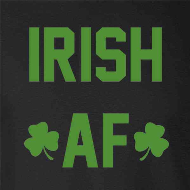 Irish AF St. Patrick's Day Funny